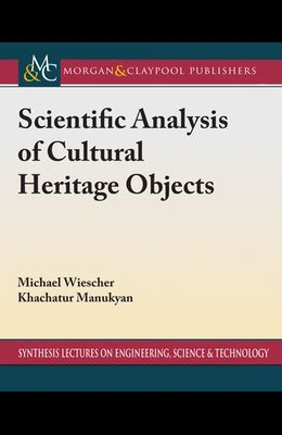 Scientific Analysis of Cultural Heritage Objects