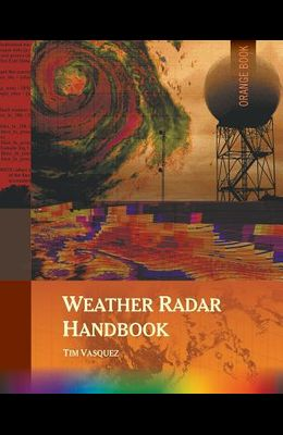 Weather Radar Handbook, 1st Ed., Color