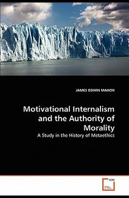 Motivational Internalism and the Authority of Morality