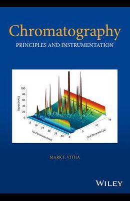 Chromatography: Principles and Instrumentation