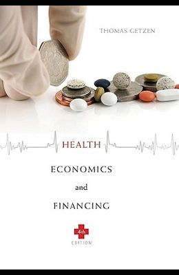 Health Economics and Financing, 4th Edition