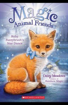 Ruby Fuzzybrush's Star Dance (Magic Animal Friends #7), 7