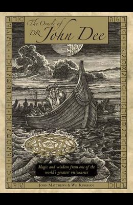 Oracle of Dr. John Dee: Magic and Wisdom from One of the World's Greatest Visionaries [With 28 Oracle Cards]