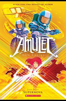 Supernova (Amulet #8), Volume 8