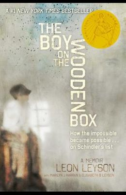 The Boy on the Wooden Box: How the Impossible Became Possible....on Schindler's List