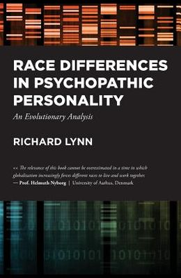 Race Differences in Psychopathic Personality: An Evolutionary Analysis