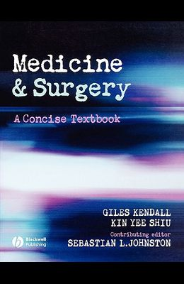 Medicine and Surgery: A Concise Textbook