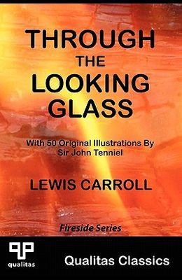 Through the Looking Glass (Qualitas Classics)