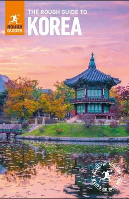 The Rough Guide to Korea (Travel Guide)