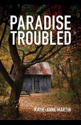 Paradise Troubled