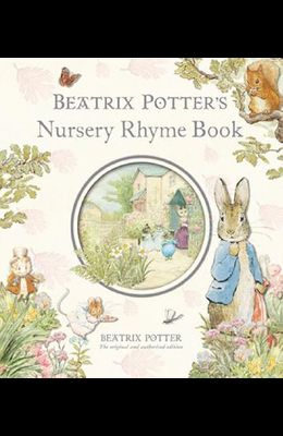 Beatrix Potter's Nursery Rhyme Book R/I