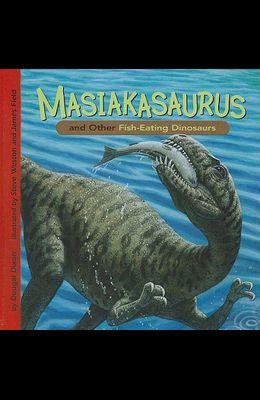 Masiakasaurus and Other Fish-Eating Dinosaurs
