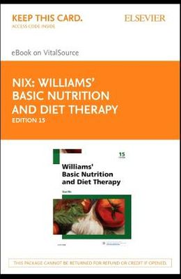 Williams' Basic Nutrition & Diet Therapy - Elsevier eBook on Vitalsource (Retail Access Card)