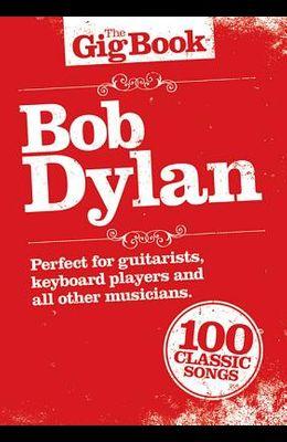 Bob Dylan - The Gig Book