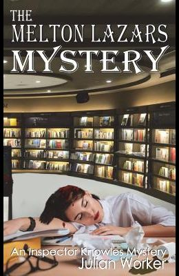 The Melton Lazars Mystery
