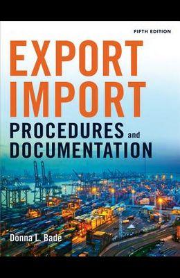 Export/Import Procedures and Documentation
