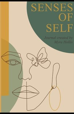 Senses of Self: because our mood is forever changing