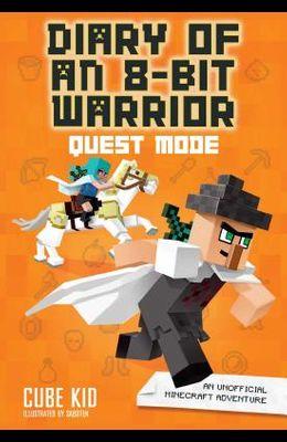 Diary of an 8-Bit Warrior: Quest Mode, 5: An Unofficial Minecraft Adventure
