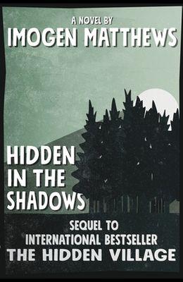 Hidden in the Shadows: An unforgettable WW2 novel
