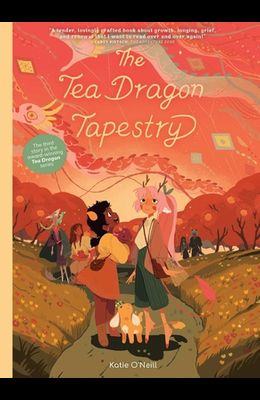 The Tea Dragon Tapestry