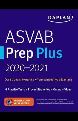 ASVAB Prep Plus 2020-2021: 6 Practice Tests + Proven Strategies + Online + Video