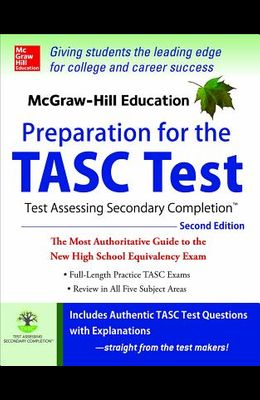 McGraw-Hill Education Preparation for the TASC Test: The Official Guide to the Test