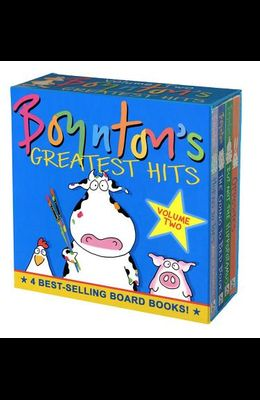 Boynton's Greatest Hits Volume 2: The Going-To-Bed Book; Horns to Toes; Opposites; But Not the Hippopotamus