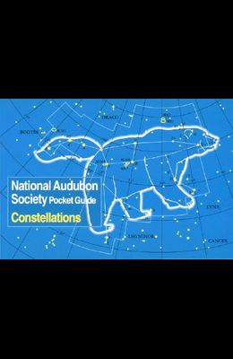 National Audubon Society Pocket Guide: Constellations