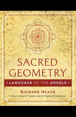 Sacred Geometry: Language of the Angels