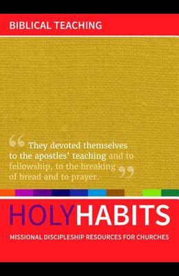 Holy Habits: Biblical Teaching