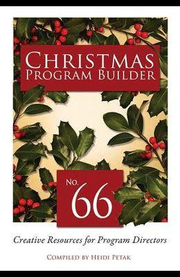Christmas Program Builder #66: Creative Resources for Program Directors