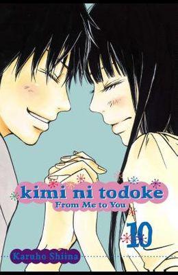 Kimi Ni Todoke: From Me to You, Vol. 10, 10