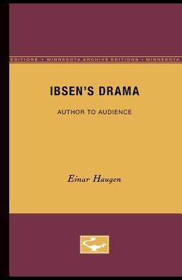 Ibsen's Drama: Author to Audience