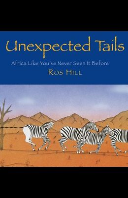 Unexpected Tails: Africa Like You've Never Seen It Before