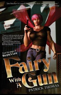 Fairy with a Gun: The Collected Terrorbelle