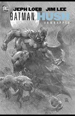 Batman: Hush Unwrapped