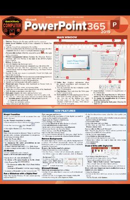 Microsoft PowerPoint 365 - 2019: A Quickstudy Laminated Software Reference Guide