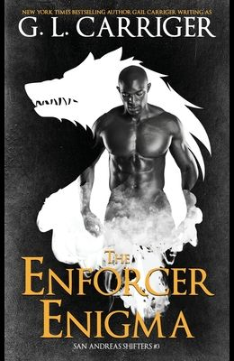 The Enforcer Enigma: San Andreas Shifters #3