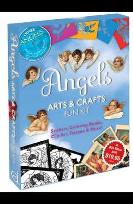 Angels Arts & Crafts Fun Kit: Stickers, Coloring Books, Clip Art, Tattoos & More! [With CDROM and 2 Coloring Books, Including a Stained Glass One and