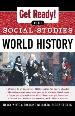 Get Ready! for Social Studies: World History