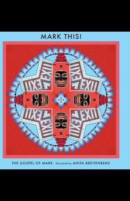 Mark This!: Illustrated by Anita Breitenberg