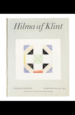Hilma AF Klint: Parsifal and the Atom 1916-1917: Catalogue Raisonné Volume IV