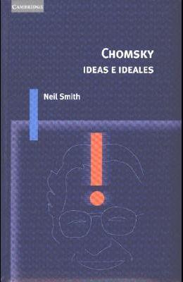 Chomsky; Ideas E Ideales