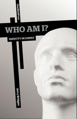 Who Am I?: Identity in Christ