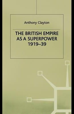The British Empire as a Superpower