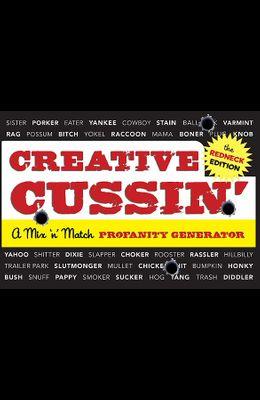 Creative Cussin', the Redneck Edition: A Mix 'n' Match Profanity Generator