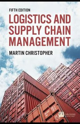 Logistics & Supply Chain Management: Logistics & Supply Chain Management
