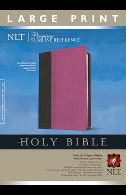 Premium Slimline Reference Bible-NLT-Large Print Fruit of the Spirit