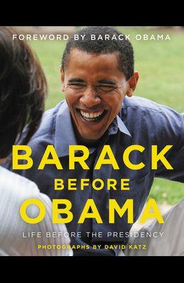 Barack Before Obama: Life Before the Presidency
