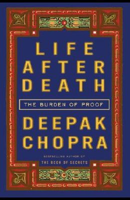 Life After Death: The Burden of Proof